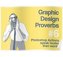Graphic Design Proverbs 6 Poster