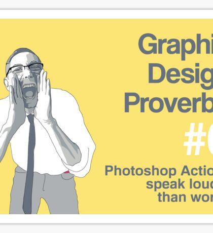 Graphic Design Proverbs 6 Sticker
