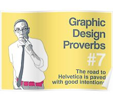 Graphic Design Proverbs 7 Poster