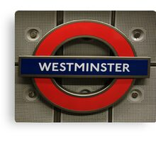 Westminster Tube Stop Canvas Print