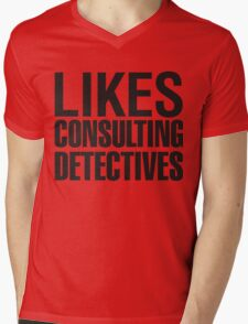 SHERLOCK - LIKES CONSULTING DETECTIVES Mens V-Neck T-Shirt