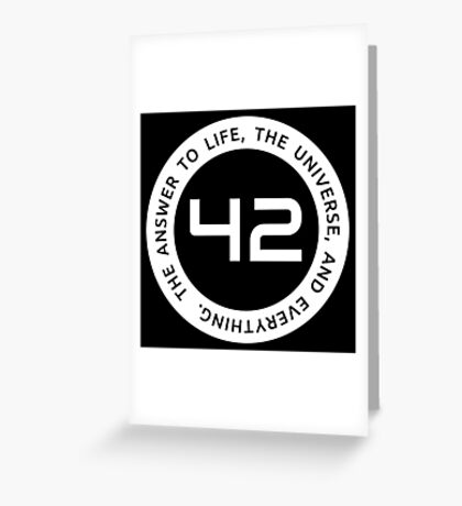 42 - The Ultimate Answer Greeting Card