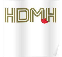 "Toronto Blue Jays/Marcus Stroman ""HDMH"" T-Shirt Poster"
