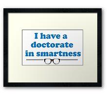 Dr. Smartness Framed Print