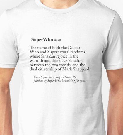 SuperWho, a Definition Unisex T-Shirt
