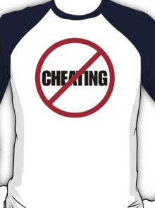 No Cheating T-Shirt