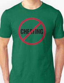 No Cheating T-Shirt