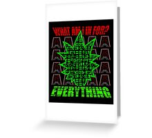 What are you in for? Greeting Card