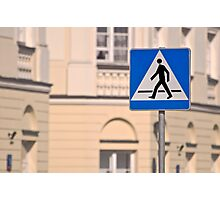 Pedestrian crossing sign. Photographic Print