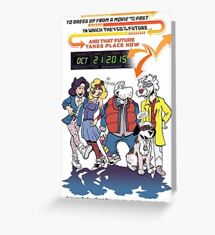 Future Day Halloween Dress up Back to The Future Greeting Card