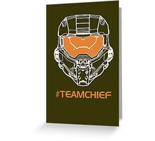 TEAM CHIEF Greeting Card
