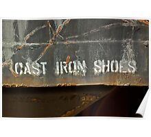 Cast Iron Shoes Poster