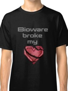 bioware broke my heart Classic T-Shirt