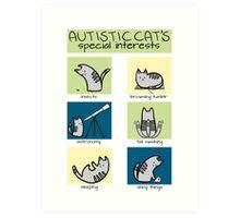 Autistic Cat's Special Interests Art Print