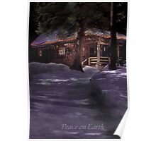 Cabin in the snowy woods during the holidays Poster