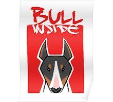Bull inside Poster