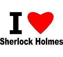 I Love Sherlock Holmes Photographic Print