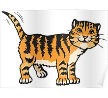 Goofy tiger with wagging tail Poster