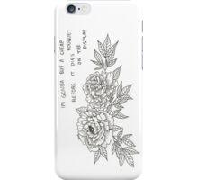 The Cheap Bouquet - Phone Case iPhone Case/Skin
