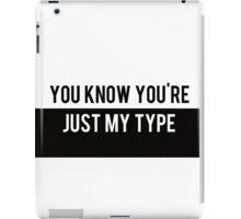 My Type iPad Case/Skin