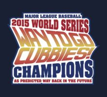 Chicago Cubs World Series Champions - Back to the Future  Kids Tee