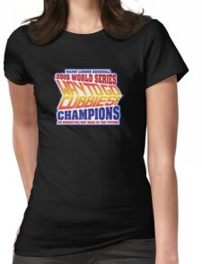 Chicago Cubs World Series Champions - Back to the Future  Womens Fitted T-Shirt