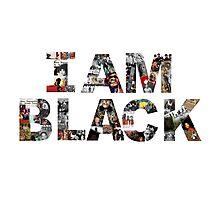 I AM BLACK Photographic Print
