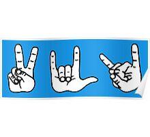 Peace, Love, Death Metal Poster