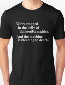 The horrible machine Unisex T-Shirt