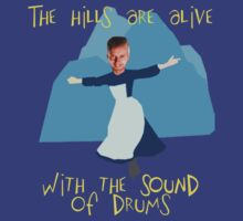 Hills are alive with the Sound of Drums by thatnerdygirl