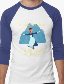 Hills are alive with the Sound of Drums Men's Baseball ¾ T-Shirt