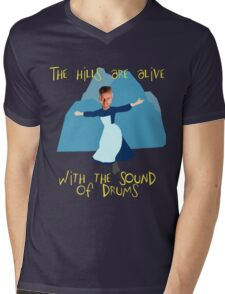 Hills are alive with the Sound of Drums Mens V-Neck T-Shirt