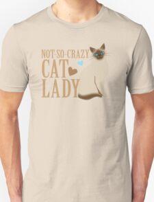 NOT-SO-CRAZY cat lady  T-Shirt