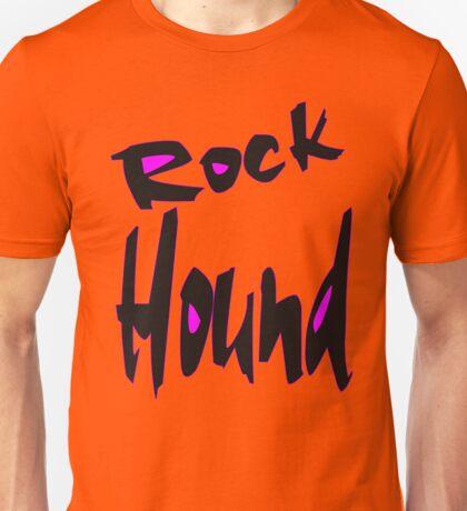 Rock Hound Unisex T-Shirt