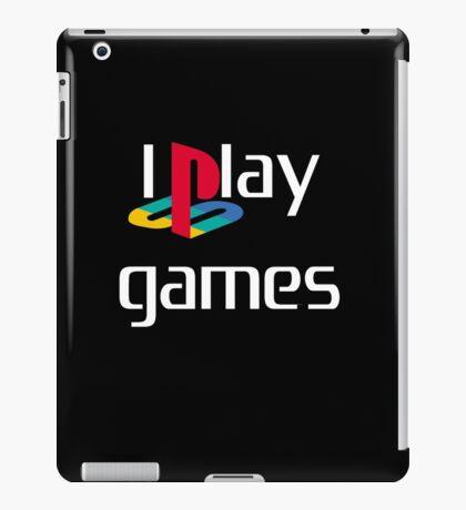 I play Games - White text iPad Case/Skin