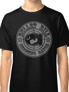 BULLET BILL SHOOTING RANGE Classic T-Shirt
