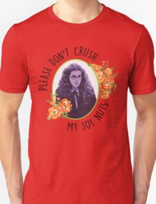 Please Don't Crush My Soy Nuts Unisex T-Shirt
