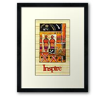 We INSPIRE One Another Framed Print