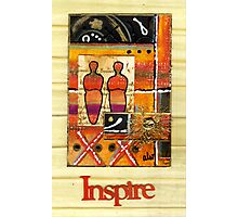 We INSPIRE One Another Photographic Print