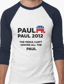 """Paul-Paul 2012 - """"The Media Can't Ignore All The Paul"""" Men's Baseball ¾ T-Shirt"""