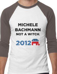 "Michele Bachmann 2012 - ""Not a Witch"" Men's Baseball ¾ T-Shirt"