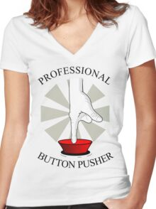 Professional Button Pusher Women's Fitted V-Neck T-Shirt
