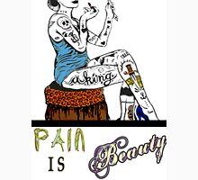 Pain is Beauty Unisex T-Shirt