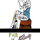 Pain is Beauty by Tiffany Garvey