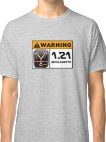 1.21 BRICKAWATTS Flux Capacitor edition Classic T-Shirt