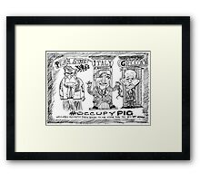 Occupy PIG editorial cartoon Framed Print