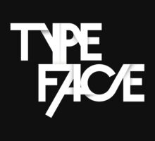 The Face Of Type by HeatWave