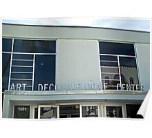 Art Deco Welcome Center Poster