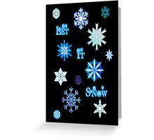 Let It Snow Card - Black Greeting Card