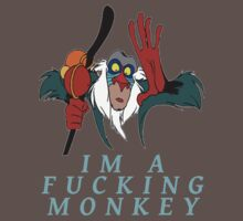 Im a fucking monkey by Teddysvmt